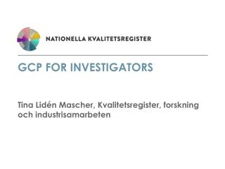 GCP for Investigators