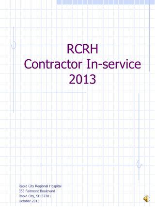RCRH                  Contractor In-service 2013