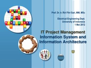 IT Project Management Information System and Information Architecture