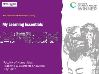 Faculty of Humanities  Teaching & Learning Showcase July 2014