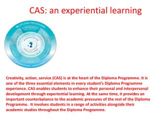 CAS:  an experiential learning