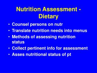 Nutrition Assessment - Dietary
