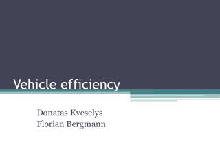 Vehicle efficiency