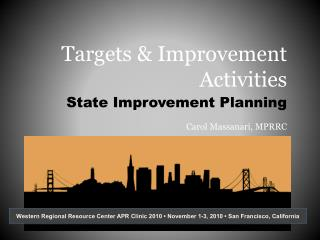 Targets & Improvement Activities
