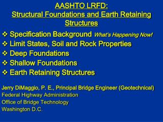 AASHTO LRFD: Structural Foundations and Earth Retaining Structures