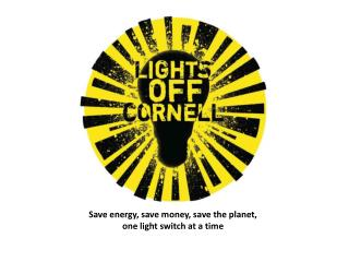 Save energy, save money, save the planet,  one light switch at a time