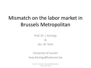 Mismatch  on  the  labor market  in Brussels  Metropolitan