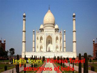 India Tours - Famous Travel attractions of India