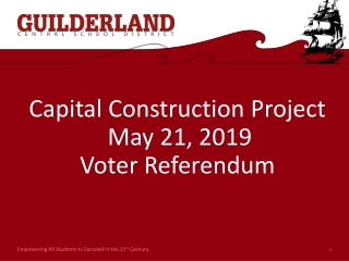 Capital Construction Project May 21, 2019 Voter Referendum