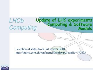 Update of  LHC experiments Computing  & Software Models