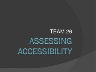 Assessing Accessibility