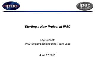 Starting a New  Project  at IPAC
