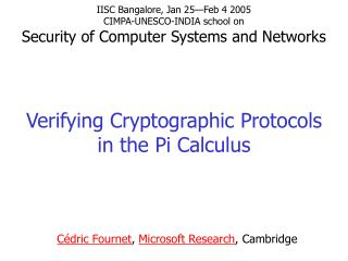 Verifying Cryptographic Protocols in the Pi Calculus