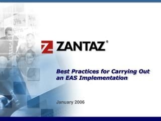 Best Practices for Carrying Out an EAS Implementation