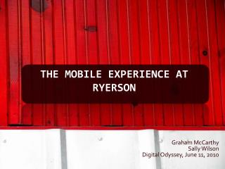 The Mobile Experience At  ryerson