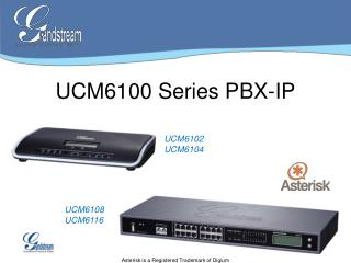 UCM6100 Series PBX-IP
