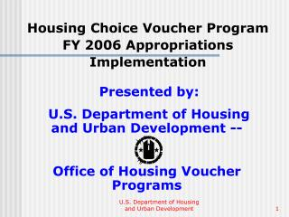 Housing Choice Voucher Program FY 2006 Appropriations Implementation