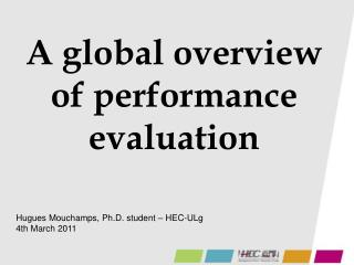 A global  overview  of performance  evaluation