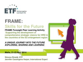 FRAME:  Skills for the Future FRAME Foresight Peer Learning Activity