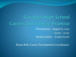 Garinger  High School Career and College Promise