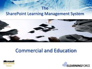 The SharePoint Learning Management System
