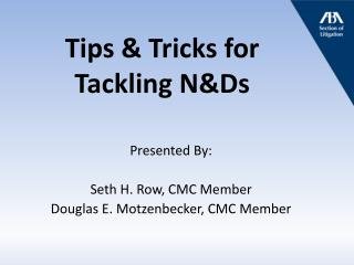 Tips & Tricks for  Tackling N&Ds