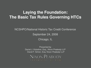 Laying the Foundation:   The Basic Tax Rules Governing HTCs
