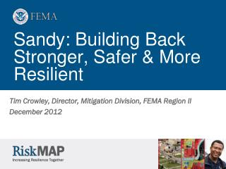 Sandy: Building Back Stronger, Safer & More Resilient