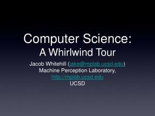 Computer Science: A Whirlwind Tour