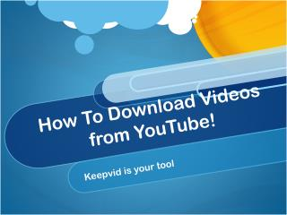 How To Download Videos from YouTube!