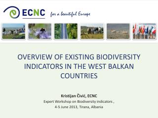 Overview of existing biodiversity indicators in the West Balkan  countries