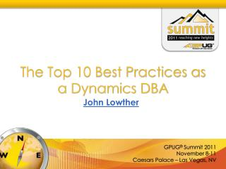 The Top 10 Best Practices as a Dynamics DBA