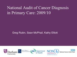 National Audit of Cancer Diagnosis in Primary Care: 2009/10