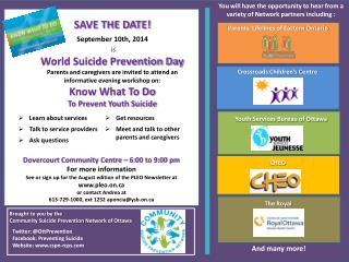Brought to you by the Community Suicide  Prevention  Network of Ottawa