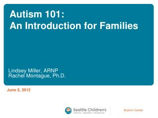 Autism 101: An Introduction for Families