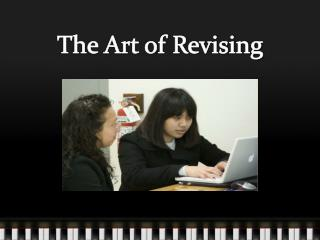 The Art of Revising