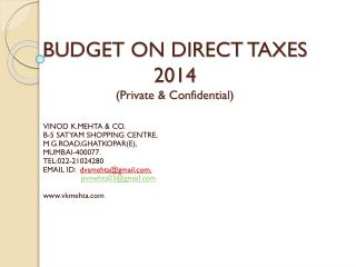 BUDGET  ON DIRECT TAXES 2014 (Private & Confidential)