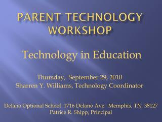 Parent Technology Workshop