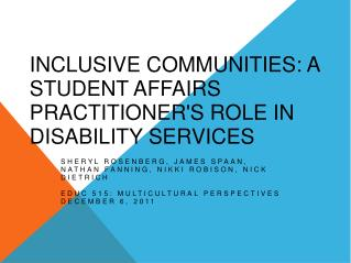 Inclusive Communities: A Student Affairs Practitioner's Role in Disability Services