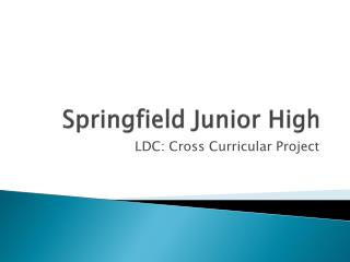 Springfield Junior High