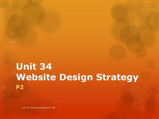 Unit 34 Website Design Strategy