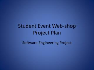 Student Event Web-shop Project Plan
