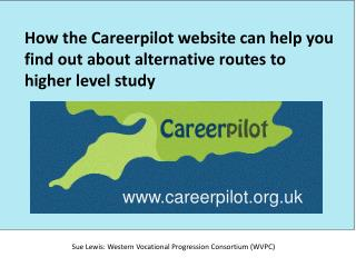 How the Careerpilot website can help you find out about alternative routes to higher level study