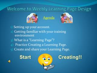 Welcome to  Weebly  Learning Page Design