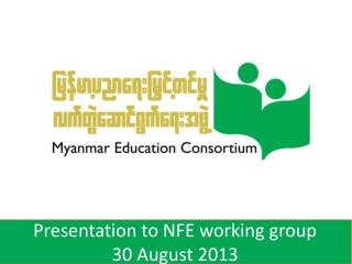 Presentation to NFE working group 30 August 2013