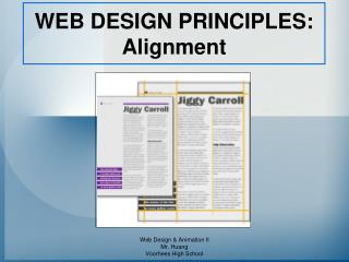 WEB DESIGN PRINCIPLES: Alignment