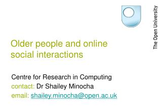 Older people and online social interactions