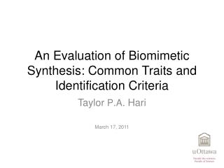 An Evaluation of Biomimetic Synthesis: Common  Traits and  Identification Criteria