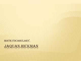 Jaquan.hickman