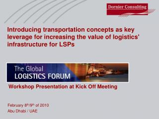 Introducing transportation concepts as key leverage for increasing the value of logistics' infrastructure for LSPs